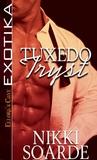 Tuxedo Tryst