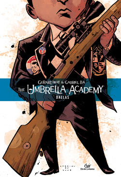 Ebook The Umbrella Academy, Vol. 2: Dallas by Gerard Way read!