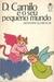 D. Camilo e o seu Pequeno Mundo (Biblioteca Universal Unibolso, #10)