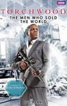 The Men Who Sold the World (Torchwood, #18)