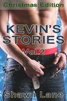 Kevin's Stories: Volume 2: The Christmas Edition (Car Wash, #1.2)