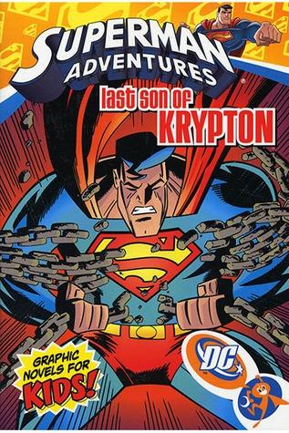 Superman Adventures, Vol. 3: Last Son of Krypton