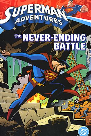 Superman Adventures, Vol. 2: The Never-Ending Battle