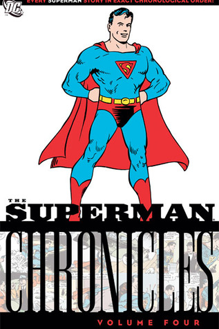 The Superman Chronicles, Vol. 4(The Superman Chronicles 4)