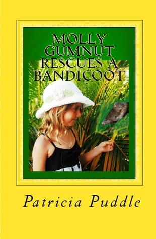 Molly Gumnut Rescues a Bandicoot: Adventures of Molly Mavis Gumnut