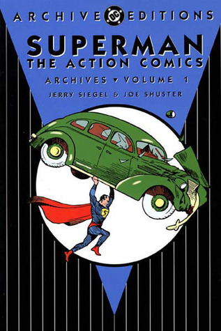Superman: The Action Comics Archives, Vol. 1
