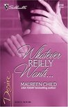 Whatever Reilly Wants... (Three-Way Wager, #2)