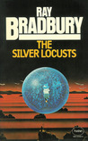 The Silver Locusts by Ray Bradbury