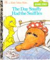 The Day Snuffy Had the Sniffles (Little Golden Book)