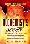 The Alchemist's Secret - Rahasia Sang Alkemis by Scott Mariani