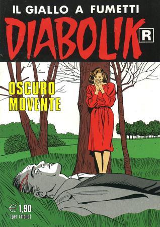 Diabolik R n. 530: Oscuro movente