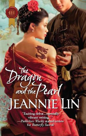 The Dragon and the Pearl (Tang Dynasty, #2)