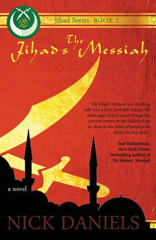 The Jihad's Messiah by Nick Daniels