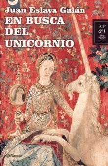 Ebook En busca del unicornio by Juan Eslava Galán read!