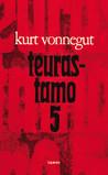 Teurastamo 5 by Kurt Vonnegut Jr.