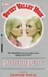 Power Play (Sweet Valley High, #4)