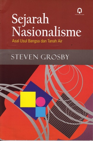 Sejarah Nasionalisme. Asal Usul Bangsa d...