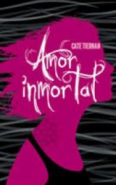 Amor inmortal by Cate Tiernan