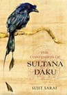 The Confessions of Sultana Daku