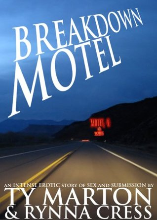 Breakdown Motel by Ty Marton