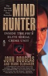 Download Mind Hunter: Inside the FBI's Elite Serial Crime Unit