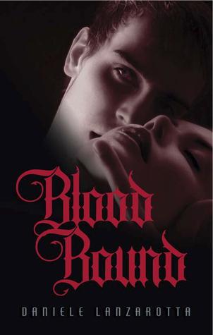 Blood Bound by Daniele Lanzarotta