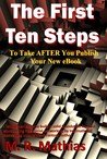 The First Ten Steps - What to do AFTER your new book is published