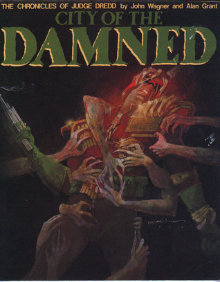 City of the Damned by John Wagner
