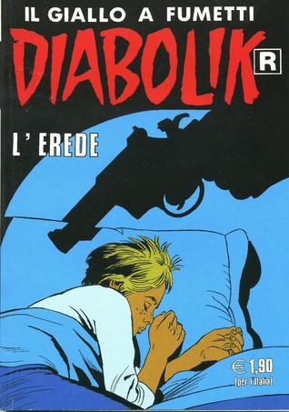 Diabolik R n. 544: L'erede