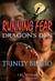 Dragon's Den (Running In Fear, #5)