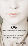 Xoe by Sara C. Roethle