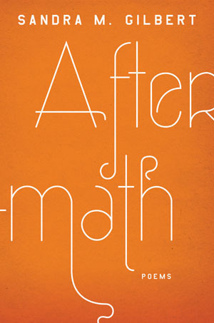 Aftermath by Sandra M. Gilbert