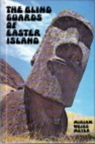 the-blind-guards-of-easter-island