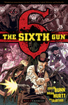 The Sixth Gun, Vol. 2: Crossroads (The Sixth Gun, #2)