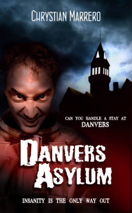 Danvers Asylum by Chrystian Marrero