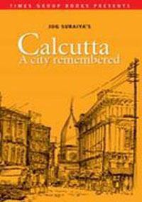 calcutta-a-city-remembered