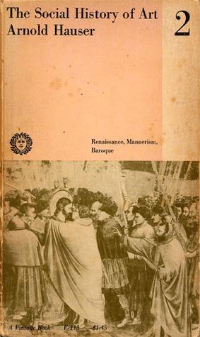 the-social-history-of-art-volume-2-renaissance-mannerism-baroque