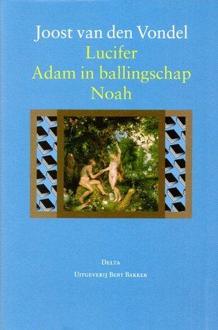 Lucifer / Adam in ballingschap / Noah