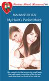My Heart's Perfect Match (Precious Hearts Romances, #3863)