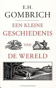 Een kleine geschiedenis van de wereld by Hans Ernst Gombrich