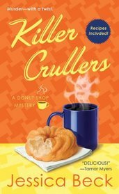 Killer Crullers (Donut Shop Mystery, #6)