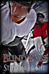 Blind Pass by Stephani Hecht