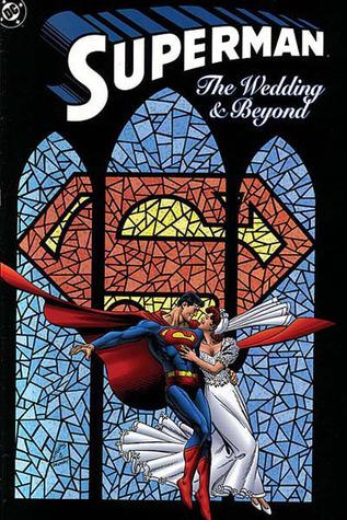 Superman: The Wedding and Beyond