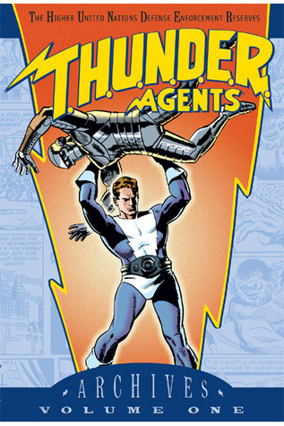 T.H.U.N.D.E.R. Agents Archives, Vol. 1