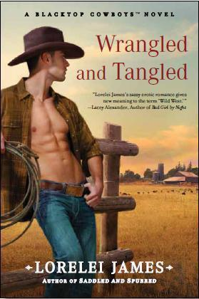 Wrangled and Tangled(Blacktop Cowboys 3)