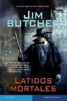 Latidos mortales by Jim Butcher