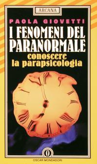 I fenomeni del paranormale: conoscere la parapsicologia
