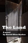 The Land by David Allan Barker