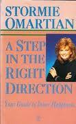 A Step in the Right Direction by Stormie Omartian