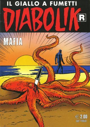 Diabolik R n. 568: Mafia